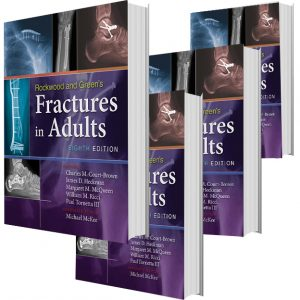 Rockwood, Green, and Wilkins' Fractures in Adults and Children Package 2015 Eighth Edition