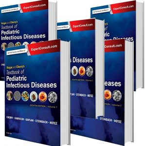 5vol)Feigin and Cherry's Textbook of Pediatric Infectious Diseases 2018)
