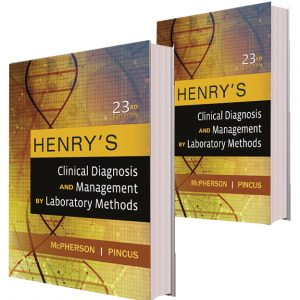 Henry's Clinical Diagnosis and Management by Laboratory Methods 23rd Edition