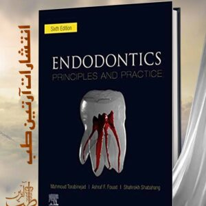 Endodontics: Principles and Practice 6th Edition 2020