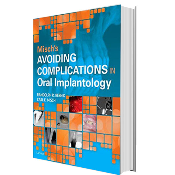 Misch's Avoiding Complications in Oral